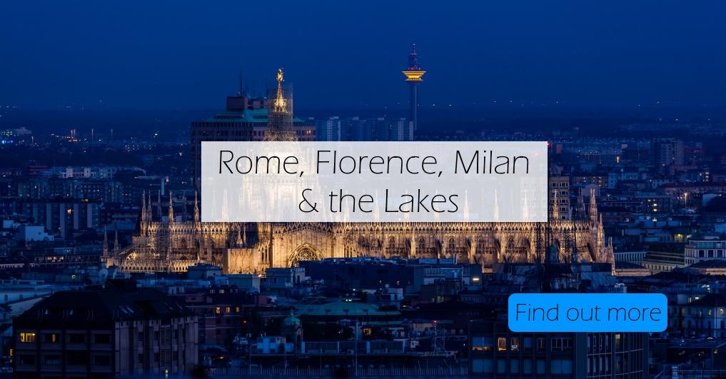 rome-florence-milan-lakes