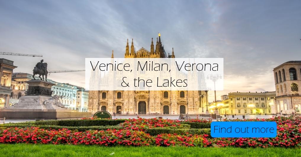 venice-milan-verona-lakes